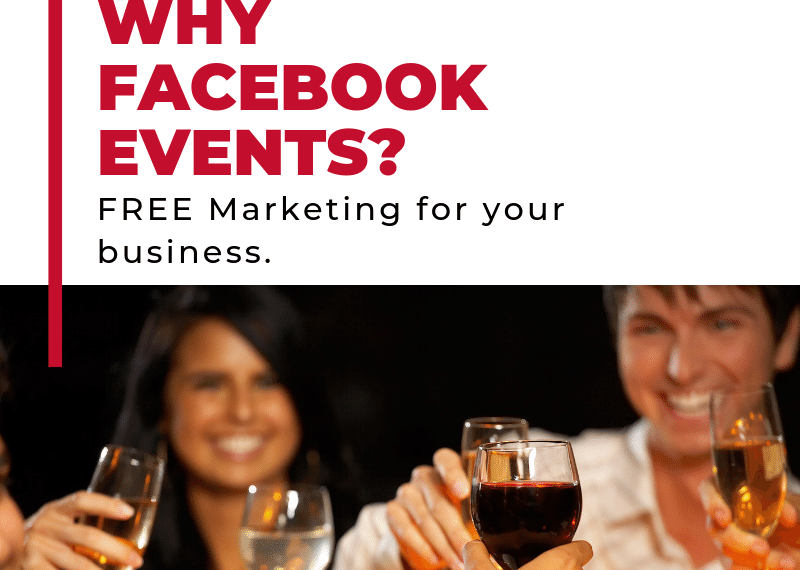 Why Facebook Events - Free Marketing for Your Business