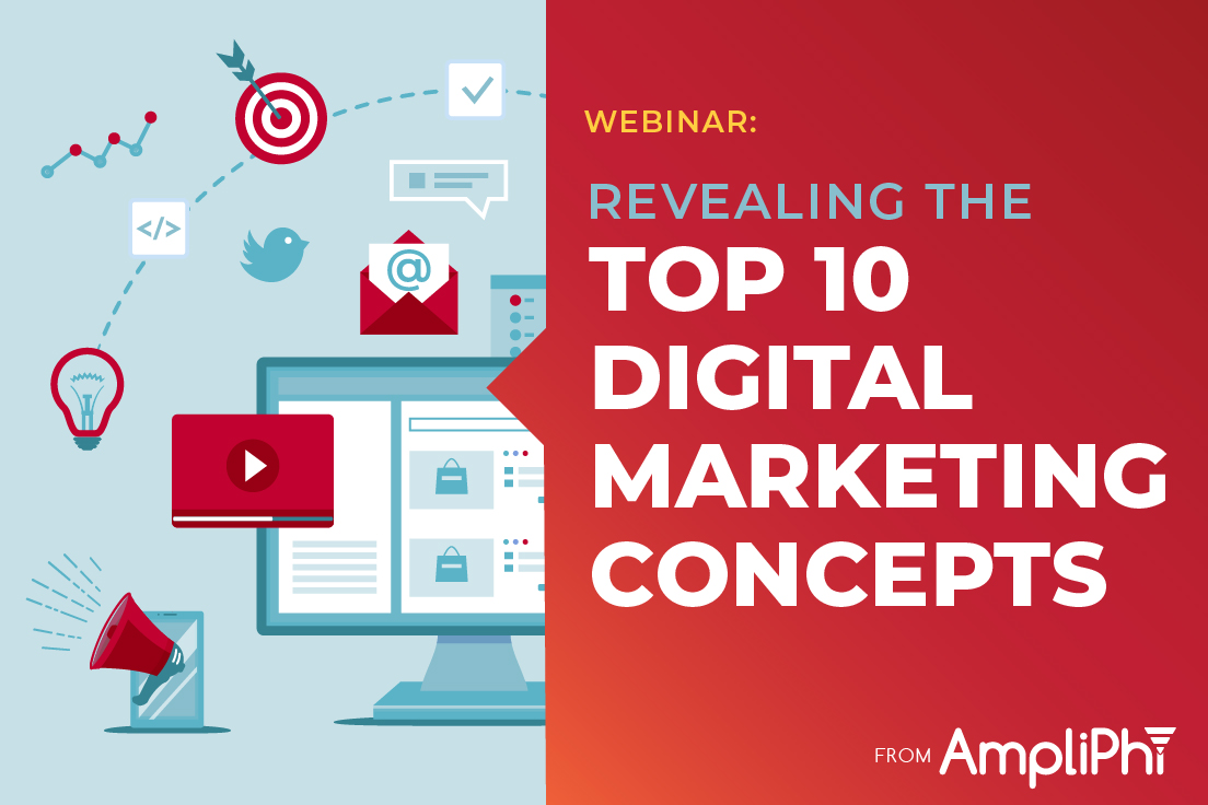 Revealing the Top 10 Digital Marketing Concepts